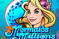 Играть в Mermaids Millions