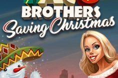 Играть в Taco Brothers Saving Christmas