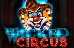Играть в Wicked Circus